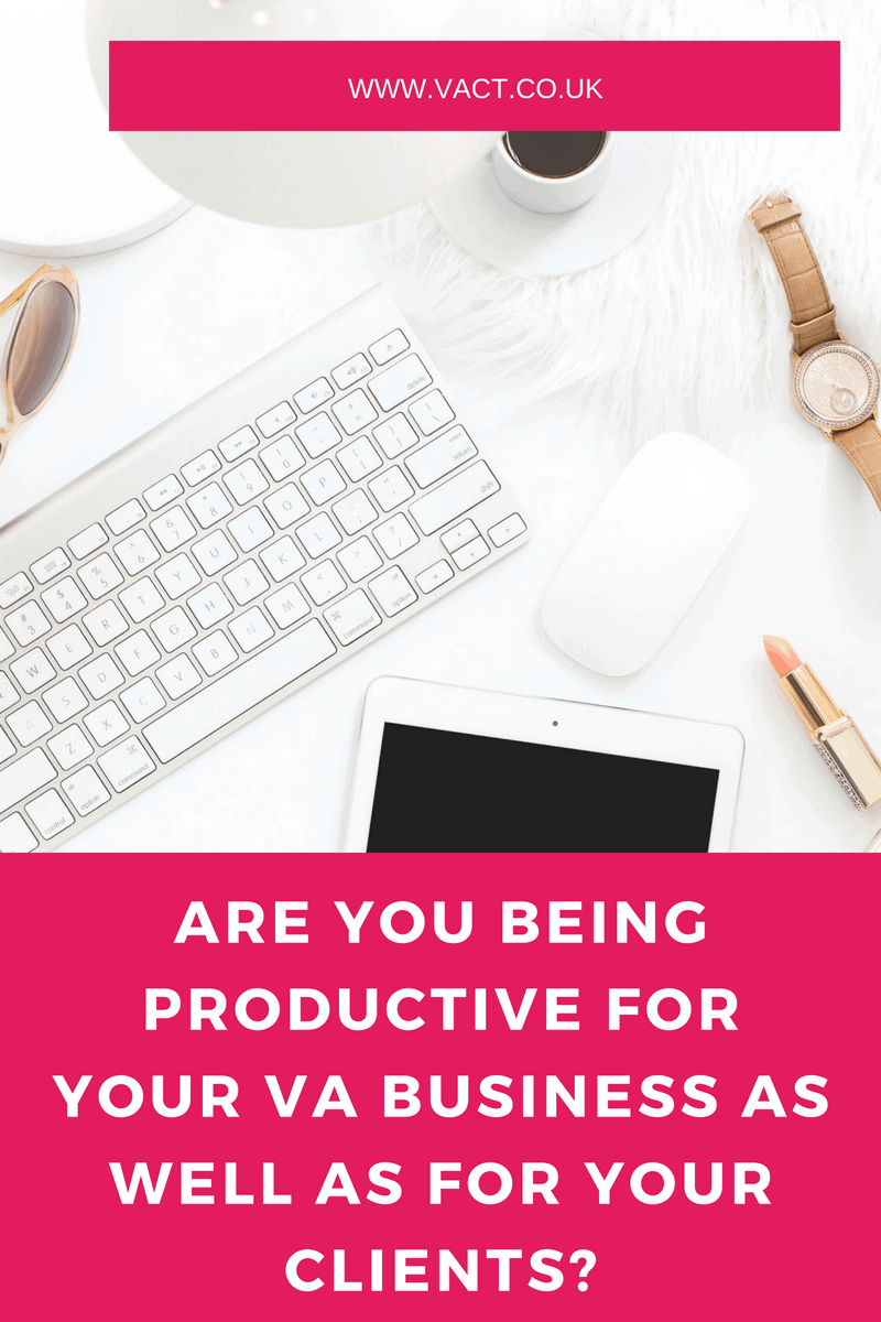 Are You Being Productive for Your VA Business?
