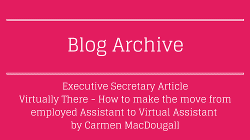 Virtually There - How to make the move from employed Assistant to Virtual Assistant