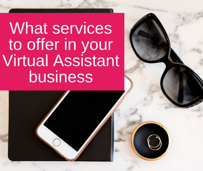 What services to offer in your Virtual Assistant business