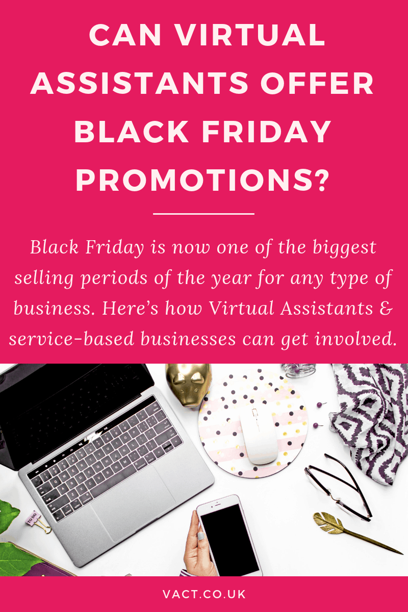Can Virtual Assistants offer Black Friday Promotions?