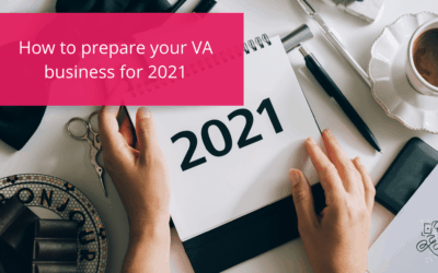 How to prepare your VA business for 2021
