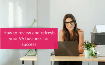 How to review and refresh your VA business for success