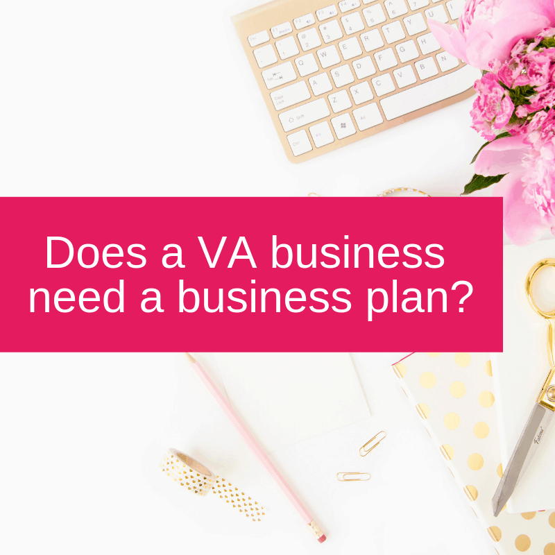 Does a VA business need a business plan