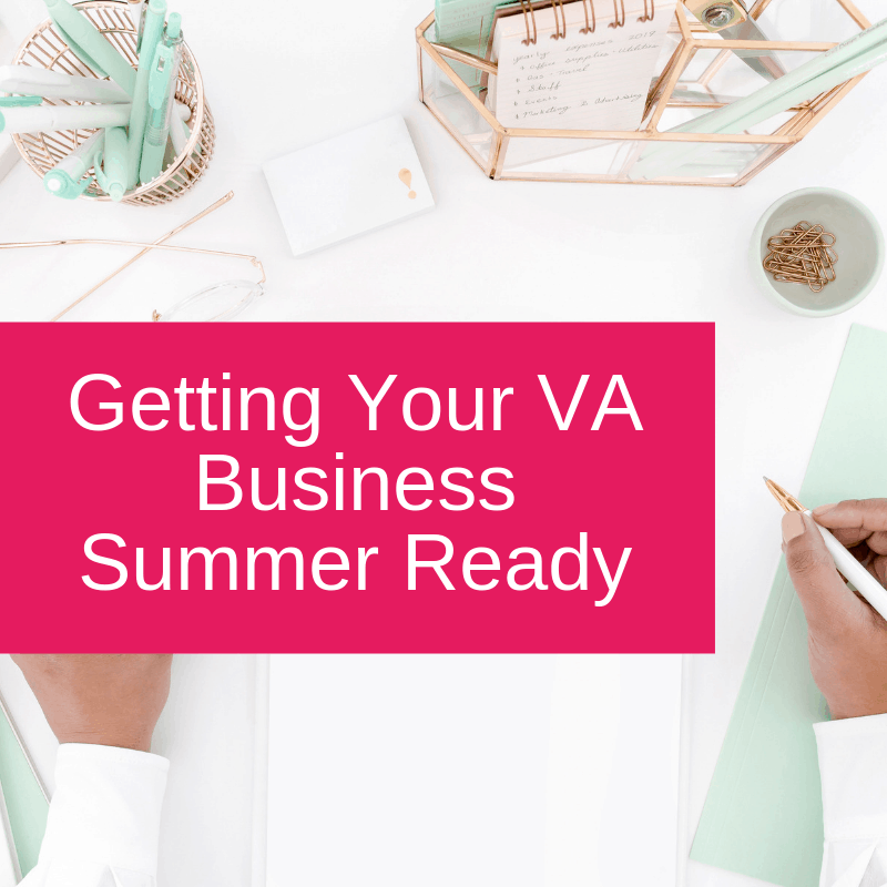Getting Your VA Business Summer Ready