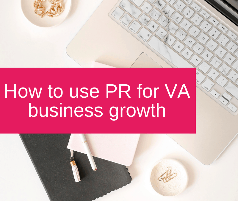 How to use PR for VA business growth
