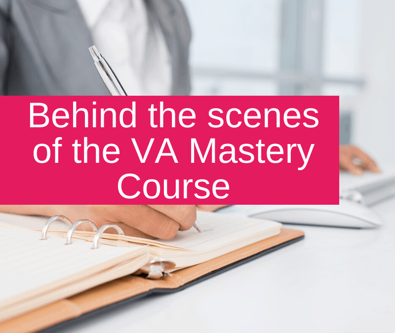 Behind the scenes of the VA Mastery Course