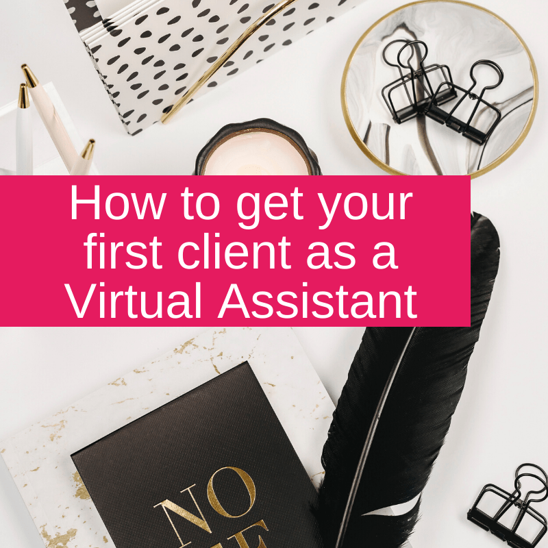 How to get your first client as a Virtual Assistant
