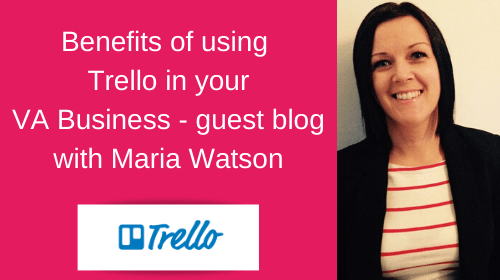 Benefits of using Trello in your VA Business.