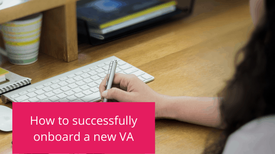 How to successfully onboard a new VA