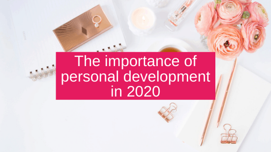 The importance of personal development in 2020