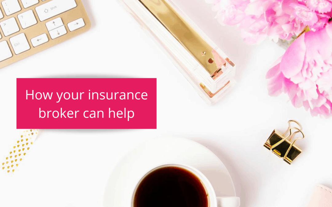 How your insurance broker can help