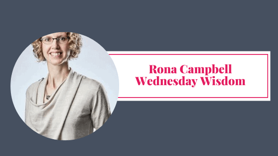 Wednesday Wisdom – Rona Campbell – Cloudberry Services