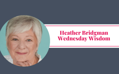 Wednesday Wisdom – Heather Bridgman – Bridge VA Solutions