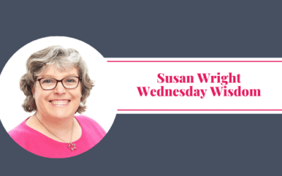 Wednesday Wisdom – Susan Wright – The Wright VA