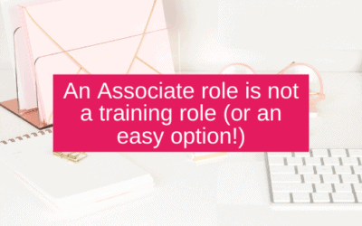 An Associate role is not a training role (or an easy option!)