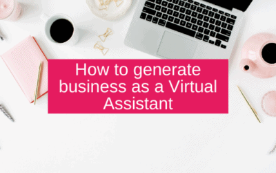 How to generate business as a Virtual Assistant