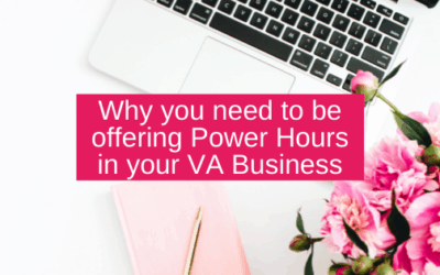 Why you need to be offering Power Hours in your VA Business