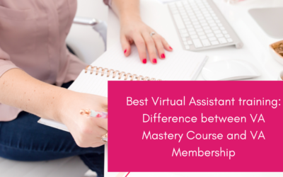 Best Virtual Assistant training: Difference between VA Mastery Course and VA Membership